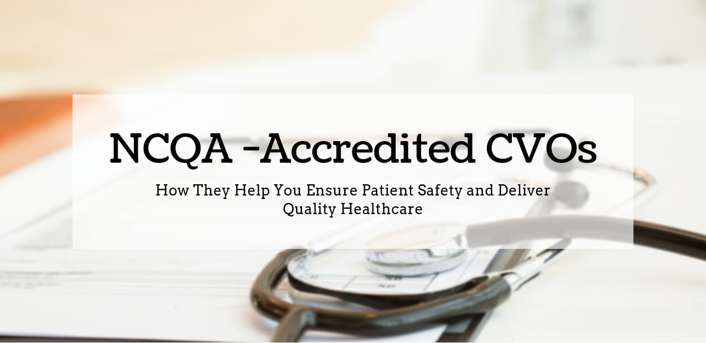 NCQA Accreditation in Credentialing